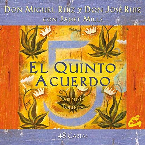El quinto acuerdo / The Fifth Agreement: Sabiduria tolteca par Miguel Ruiz