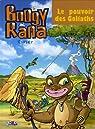Boogy & Rana, tome 5 : Le pouvoir des Goliaths par Rypert