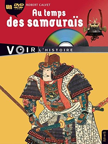 Au temps des Samourais par Robert Calvet