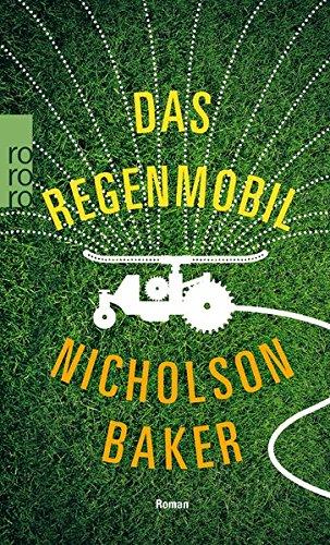 Buchseite und Rezensionen zu 'Das Regenmobil' von Nicholson Baker