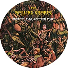 THE ROLLING STONES - ANOTHER TIME, ANOTHER PLACE - NEW LIMITED EDITION PICTURE DISC