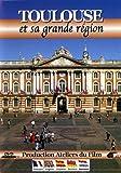 Toulouse et sa grande region