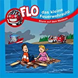 Flo - das kleine Feuerwehrauto: Sturm auf dem Waldsee