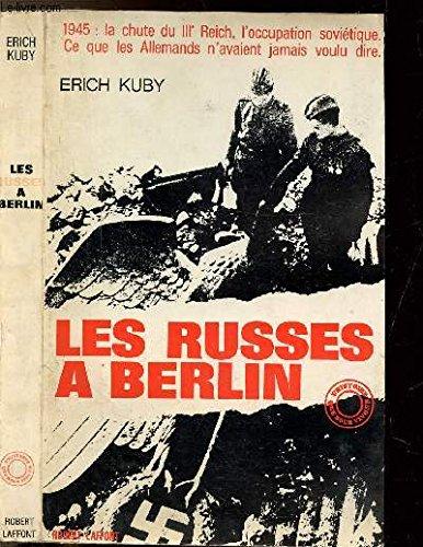 Les russes à Berlin par Erich KUBY