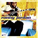 Brighter Day by RONNY / AYERS,ROY JORDAN (2000-03-14)