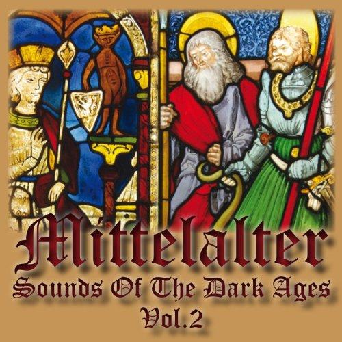 Mittelalter - Sounds of the Da...