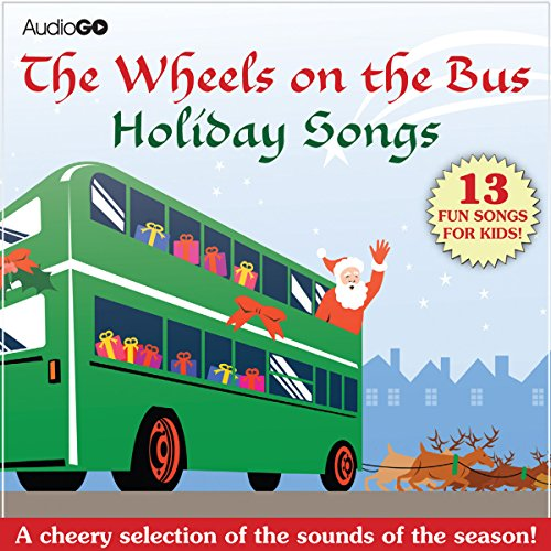 The Wheels on the Bus Holiday Songs  Audiolibri