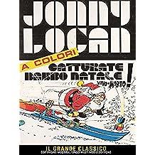 Jonny Logan - Catturate Babbo Natale vivo o morto