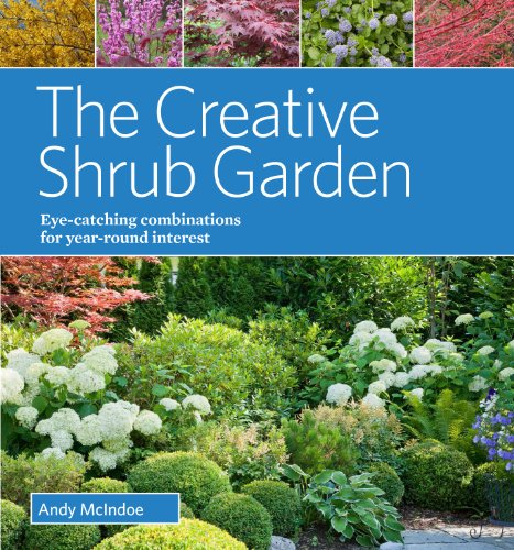 the-creative-shrub-garden-eye-catching-combinations-that-make-shrubs-the-stars-of-your-garden
