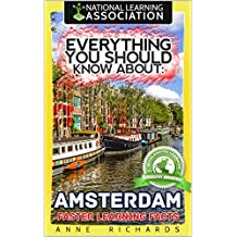 Everything You Should Know About: Amsterdam (English Edition)