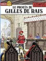Jhen, tome 17 : Le procès de Gilles de Rais par Martin