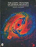 The Cosmic Frontiers of General Relativity (Peregrine Books)