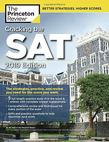 Cracking the SAT with 5 Practice Tests, 2019 Edition: The Strategies, Practice, and Review You Need for the Score You Want (College Test Preparation)