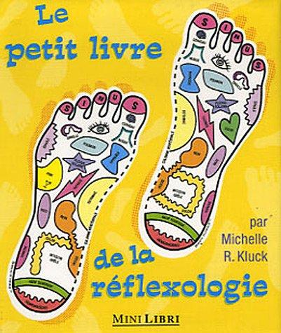 Le petit livre de la réflexologie