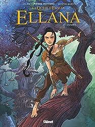 Ellana (La Quête d'Ewilan) - Tome 1 : Enfance