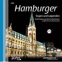 Hamburger Sagen und Legenden. Hamburg Stadtsagen und Geschichte (CD-Digipack) (Stadtsagen / Die schönsten deutschen Sagen als Hörbuch)