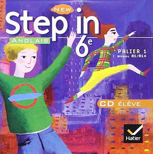 New Step in Sixième Édition 2006, CD Audio Eleve - Palier 1 Niveau A1/A1 +