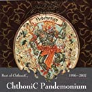 Pandemonium - Best Of ChthoniC