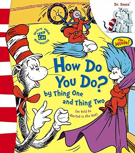 How Do You Do? by Thing One and Thing Two: Lift and Look Flap Book (Dr. Seuss' The Cat in the Hat (TM))