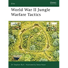 World War II Jungle Warfare Tactics (Elite)