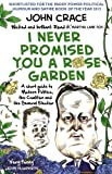 download ebook i never promised you a rose garden: a short guide to modern politics, the coalition and the general election by john crace (2015-04-09) pdf epub