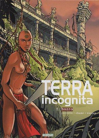 Terra incognita, Tome 2 : Hozro par Serge Perrotin