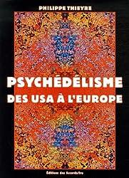 Psychédélisme : Des USA à l'Europe
