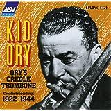 Ory's Creole Trombone: Greatest Recordings 1922-1944