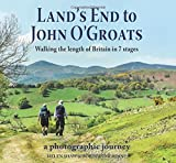 Land's End to John O'Groats: Walking the Length of Britain in 7 Stages