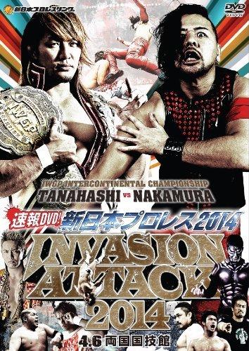 Wrestling (N.J.W.) - Sokuho DVD! Shin Nihon Pro Wresting 2014 Invasion Attack 4.6 Ryogoku Kokugikan [Japan DVD] TCED-2095