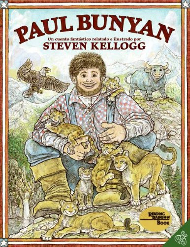 Paul Bunyan (Paul Bunyan) (Reading Rainbow Books (Rayo))