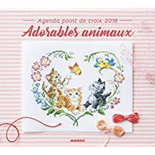 Agenda Point de Croix Agenda Point de Croix 2018 : Adorables Animaux