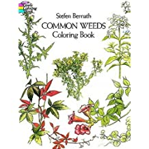 Common Weeds Coloring Book (Colouring Books) (Dover Nature Coloring Book)