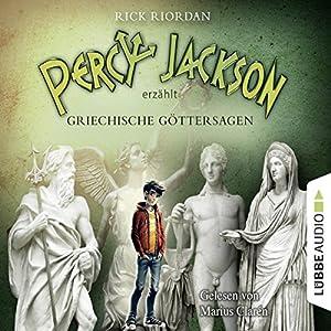 Percy Jackson erzählt - Griechische Göttersagen: Percy Jackson erzählt 1