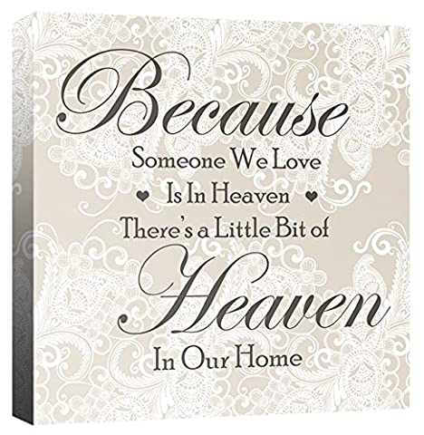 Because Someone we Love is in Heaven - Love Quote Heart Family Lace - Neutral - Canvas Wall Art Print Picture - Framed and Ready to Hang - Please Choose Your Colour & Size from the Selection Boxes - by Rubybloom Designs