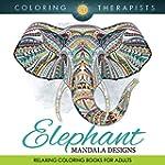 Elephant Mandala Designs: Relaxing Co...