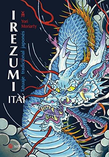 Irezumi Itai. Tatuaje tradicional japonés por Yori Moriarty
