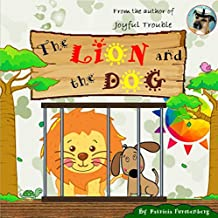 The Lion and the Dog (English Edition)