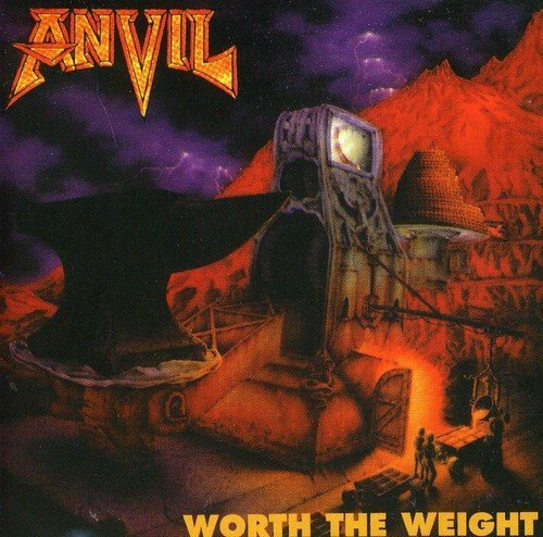 Worth the Weight by Anvil (2011-08-02)