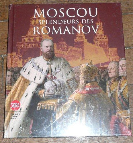 Moscou : Splendeurs des Romanov