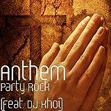 Party Rock (feat. DJ Khoi)