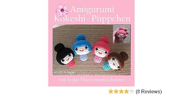 Amigurumi Kokeshi- Püppchen eBook: Sayjai Thawornsupacharoen ...
