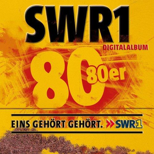 SWR1 - Achtzig 80er [Digital O...
