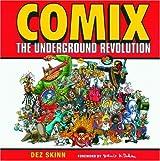 Comix: The Underground Revolution by Dez Skinn (2004-04-30)