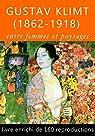 Gustav Klimt , entre femmes et paysages par Blondel