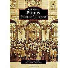 Boston Public Library (Images of America (Arcadia Publishing))