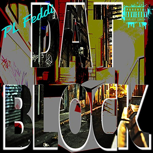 Dat Block (feat. PL Pikaso) [Explicit] -