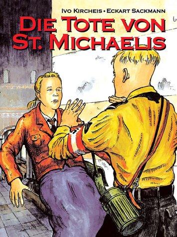 Die Tote von St. Michaelis (Der 3 Haus Toten)