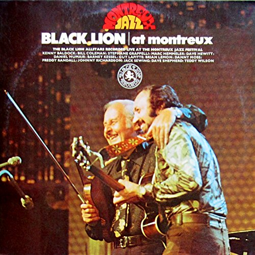 Black Lion at Montreux. The Black Lion Allstars Recorded live at the Montreux Jazz Festival