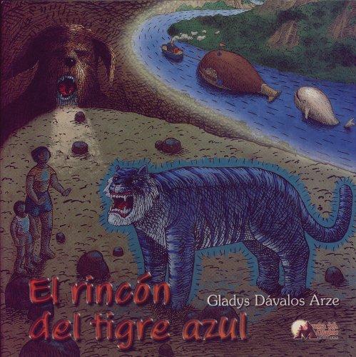 El rincón del tigre azul (Cuentos fantásticos para niños n 3)